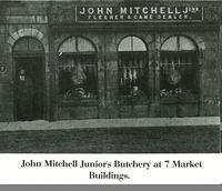 John Mitchell Junior's Butchery at 7 Market Buildings