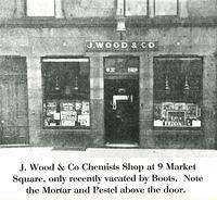 J. Wood & Co. Chemist Shop at 9 Market Square, later Boots the Chemist