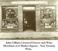 John Gillan's Licensed Grocer and Wine Merchant at 6 Market Square